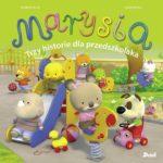 Okładka książki Marysia - Trzy historie dla przedszkolaka
