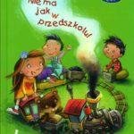 """Okładka książki """"Nie ma jak wprzedszkolu"""""""