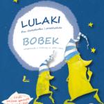 Okładka książki - Beata Ostrowicka - Lulaki iBobek
